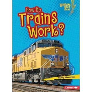 How Do Trains Work (Bog, Paperback / softback)
