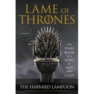 Lame of Thrones: The Final Book in a Song of Hot and Cold (Bog, Paperback / softback)