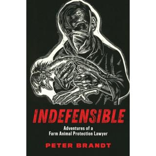 Indefensible: Adventures of a Farm Animal Protection Lawyer (Bog, Paperback / softback)