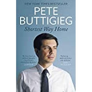 Shortest Way Home: One mayor's challenge and a model for... (Bog, Paperback / softback)