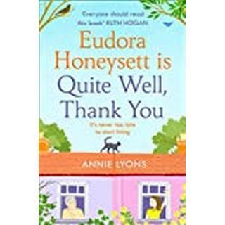 Eudora Honeysett is Quite Well, Thank You (Bog, Paperback / softback)