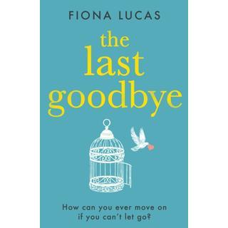 The Last Goodbye (Bog, Paperback / softback)