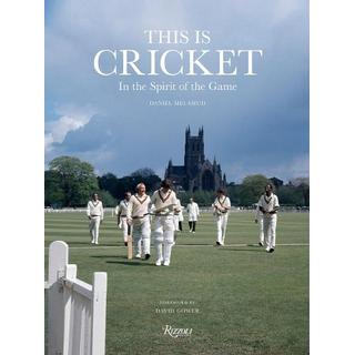This is Cricket: In The Spirit of the Game (Bog, Hardback)