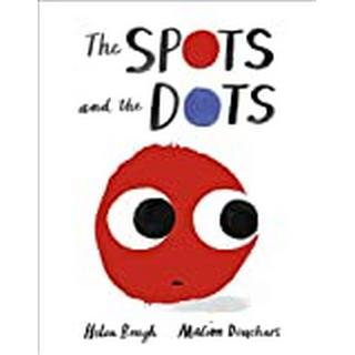 The Spots and the Dots (Bog, Hardback)