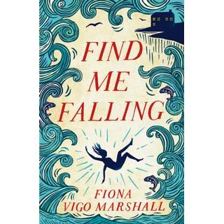 Find Me Falling (Bog, Paperback / softback)