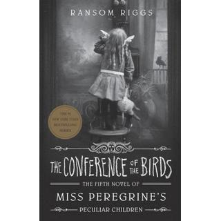 The Conference of the Birds: Miss Peregrine's Peculiar... (Bog, Paperback / softback)