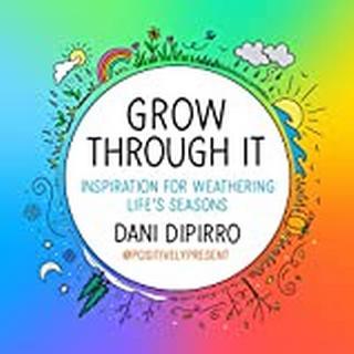 Grow Through It: Inspiration for Weathering Life's Seasons (Bog, Hardback)