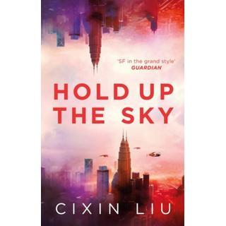 Hold Up the Sky (Bog, Paperback / softback)