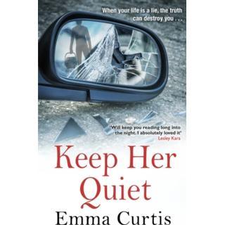 Keep Her Quiet (Bog, Paperback / softback)