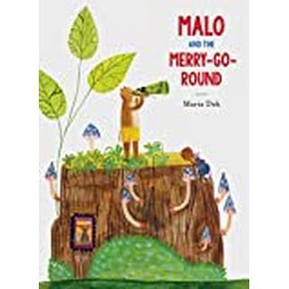 Malo and the Merry-Go-Round (Bog, Hardback)