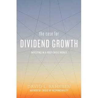 The Case for Dividend Growth: Investing in a Post-Crisis... (Bog, Paperback / softback)