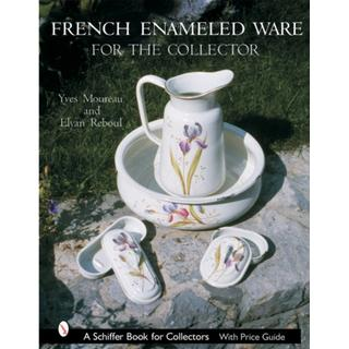 French Enameled Ware for the Collector (Bog, Hardback)