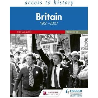 Access to History: Britain 1951-2007 Third Edition (Bog, Paperback / softback)