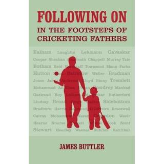 Following on: In the Footsteps of Cricketing Fathers (Bog, Hardback)