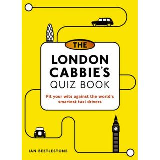 The London Cabbie's Quiz Book: Pit your wits against the... (Bog, Paperback / softback)