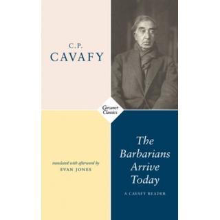 The Barbarians Arrive Today: Poems & Prose (Bog, Paperback / softback)