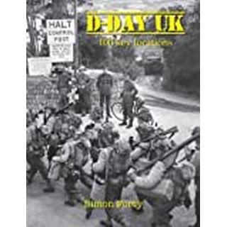D-Day UK: 100 locations in Britain (Bog, Hardback)