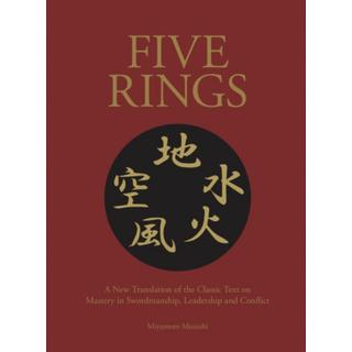Five Rings: The Classic Text on Mastery in... (Bog, Hardback)