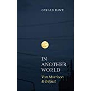 In Another World: Van Morrison & Belfast (Bog, Paperback / softback)