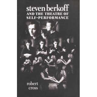 Steven Berkoff and the Theatre of Self-Performance (Bog, Paperback / softback)