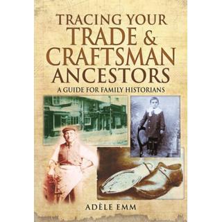 Tracing Your Trade and Craftsmen Ancestors (Bog, Paperback / softback)