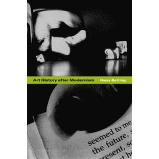 Art History after Modernism (Häftad, 2003), Häftad