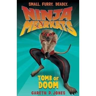 The Tomb of Doom (Ninja Meerkats 5)