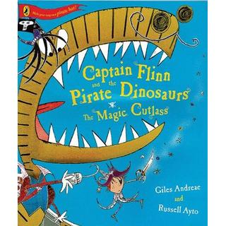 Captain Flinn and the Pirate Dinosaurs - The Magic Cutlass (Captain Flin & the Pirate Dino)
