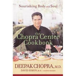 The Chopra Center Cookbook: Nourishing Body and Soul (Häftad, 2003), Häftad, Häftad