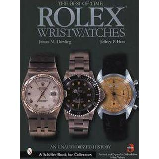 Rolex Wristwatches: An Unauthorized History (Schiffer Book for Collectors)