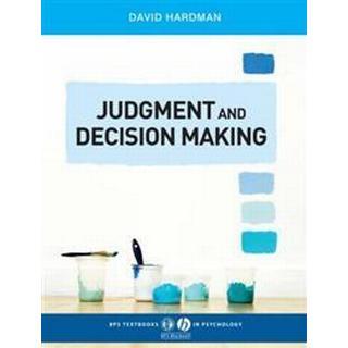 Judgment and Decision Making: Psychological Perspectives (Häftad, 2009), Häftad