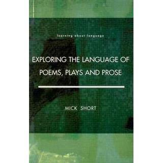 Exploring the Language of Poems, Plays and Prose (Häftad, 1996), Häftad, Häftad