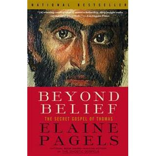 Beyond Belief: The Secret Gospel of Thomas (Vintage)