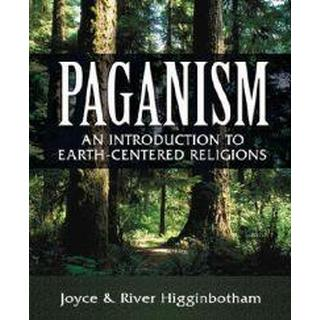 Paganism: An Introduction to Earth-centered Religions