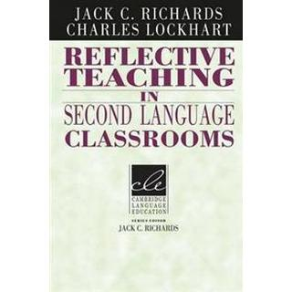 Reflective Teaching in Second Language Classrooms (Häftad, 1994)