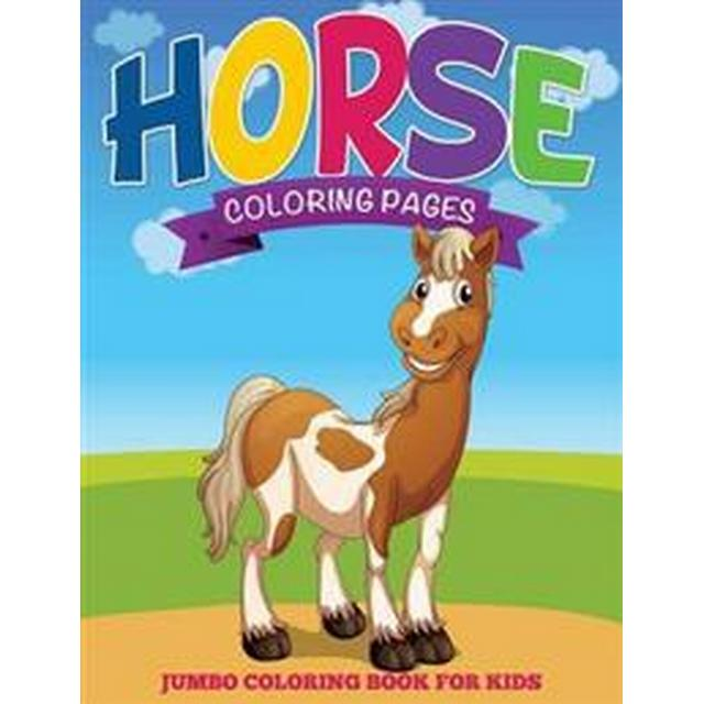 Horse Coloring Pages Jumbo Coloring Book for Kids