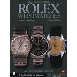 Books Rolex Wristwatches: An Unauthorized History (Schiffer Book for Collectors)
